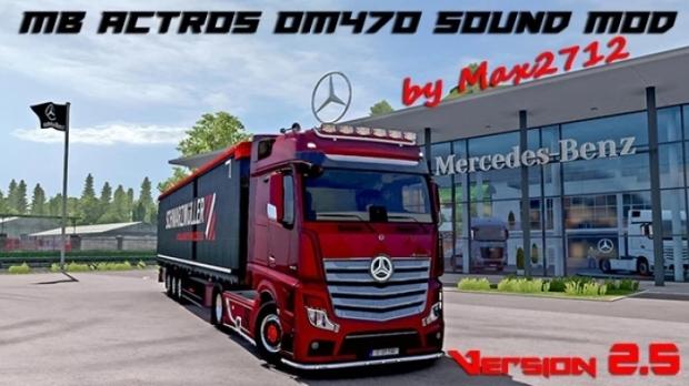 ETS2 - Mercedes Actros MP4/MP5 OM470 Sound V2.5 (1.42.x)