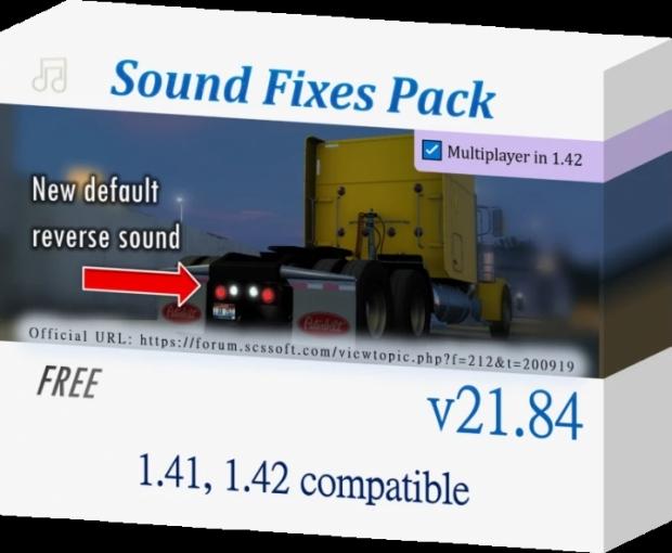 ETS2 - Sound Fixes Pack V21.84 (1.42.x)