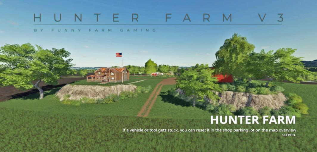 FS19 - Hunter Farm Map V3.0