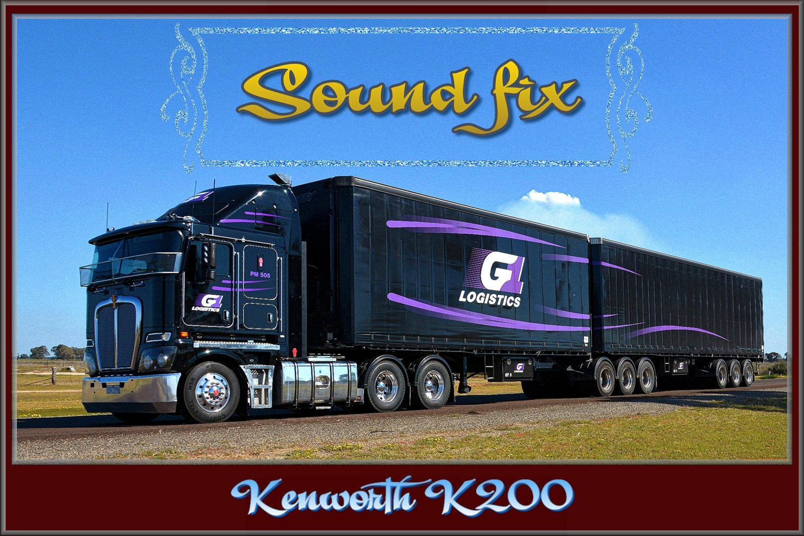 ETS2 - Sound Fix for Kenworth K200 V1.0 (1.39.x)