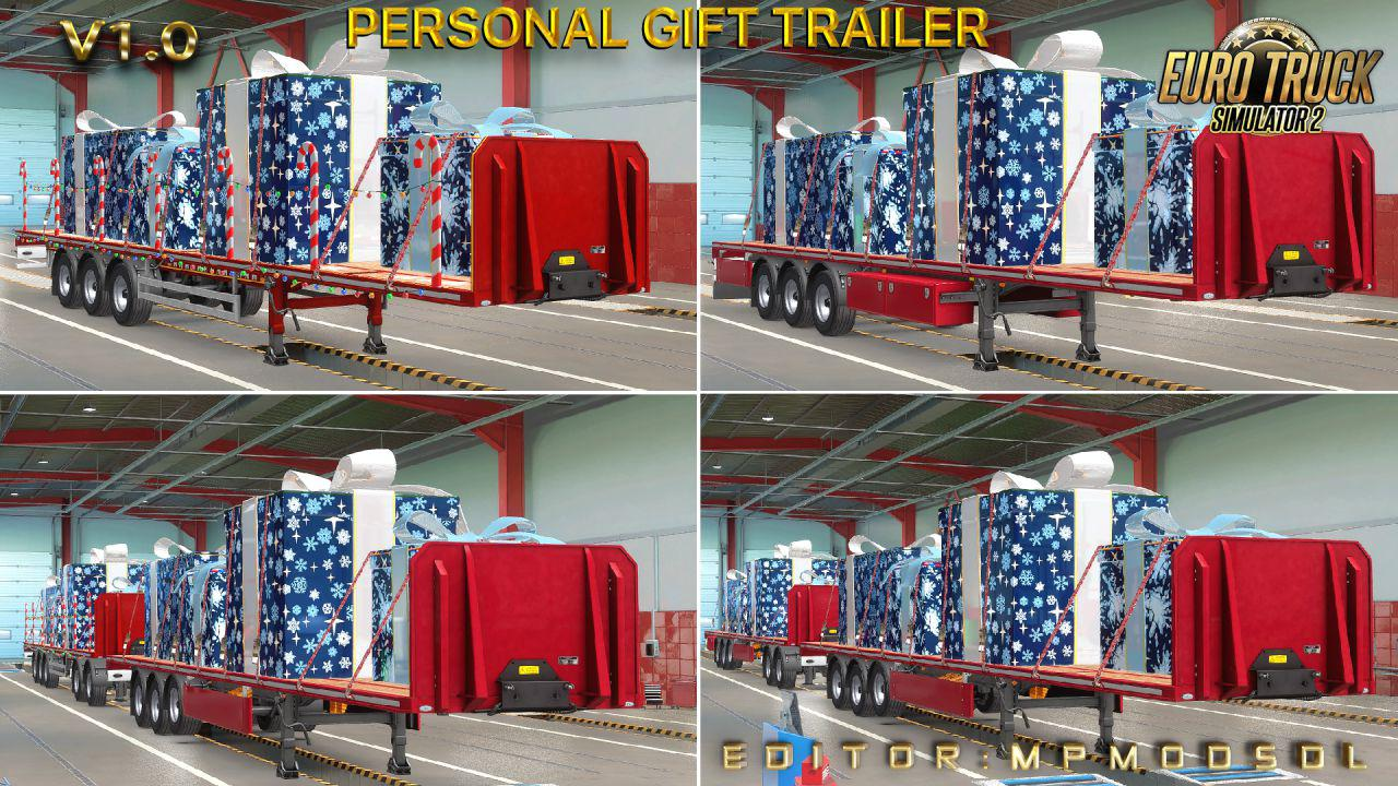 ETS2 - Personal Gift Trailer V1.0 for Multiplayer (1.39.x)