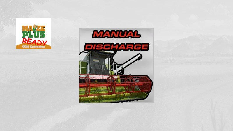 FS19 - Manual Discharge V1.1
