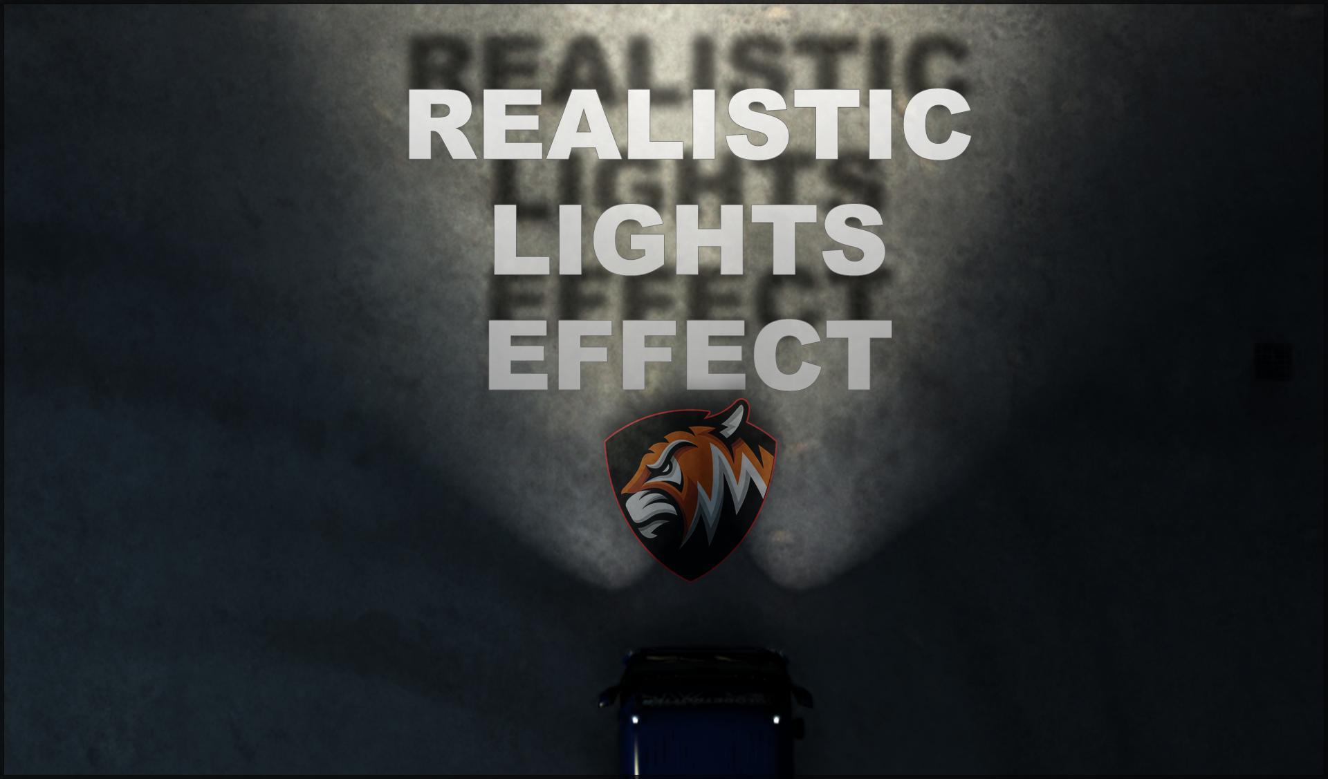 ETS2 - Realistic Lights Effect V1.0 (1.39.x)