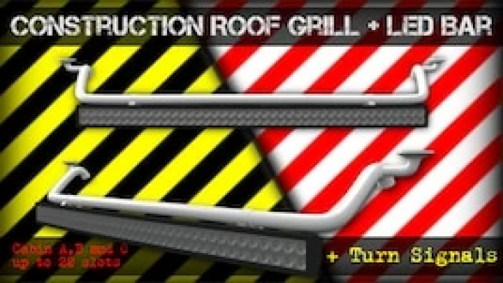ETS2 - Construction Roof Grill + Led Bar Fixed (1.41.x)