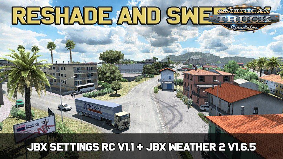 ATS - Jbx Settings RC V1.2 Reshade and SweetFX (1.36.x)