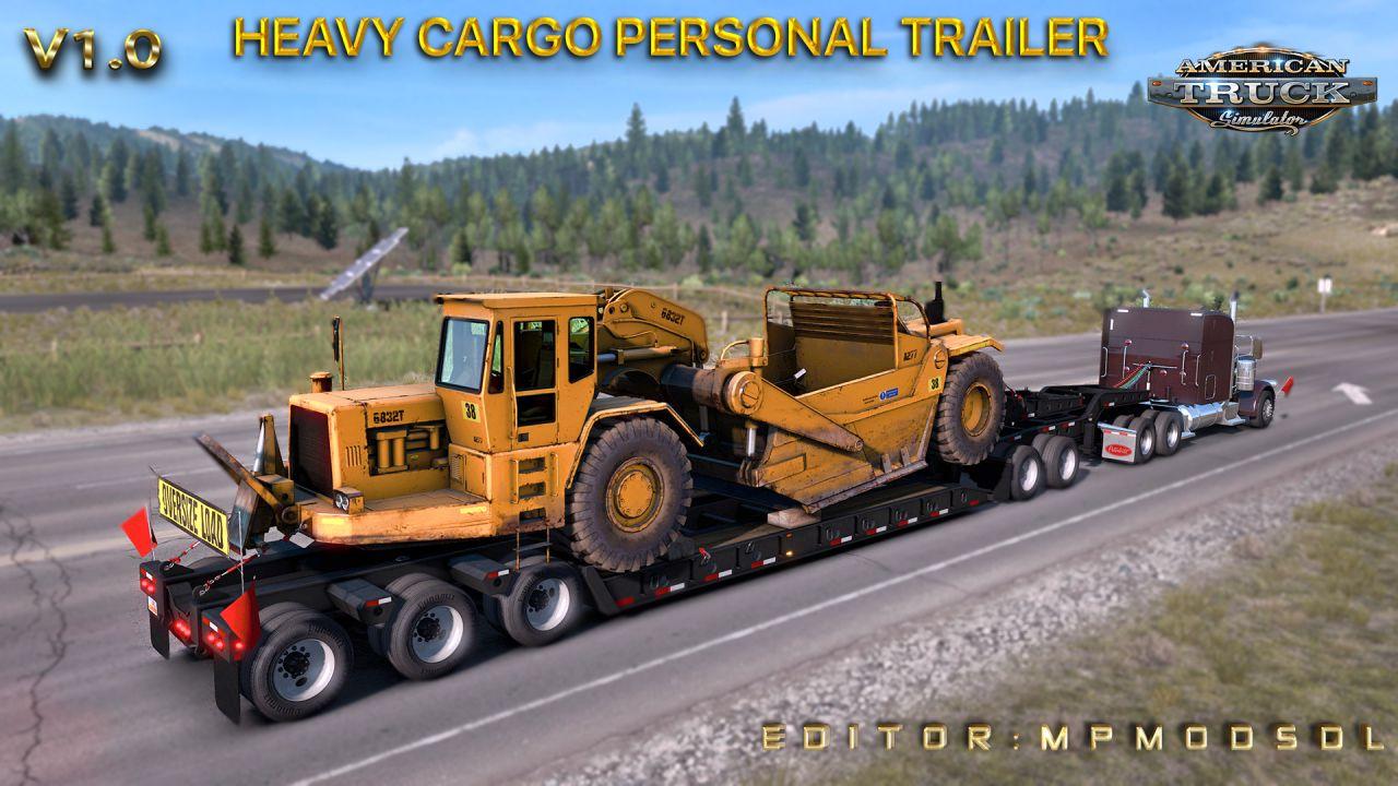 ATS - Heavy Cargo Personal Trailer Mod V1.0 (1.38.x)