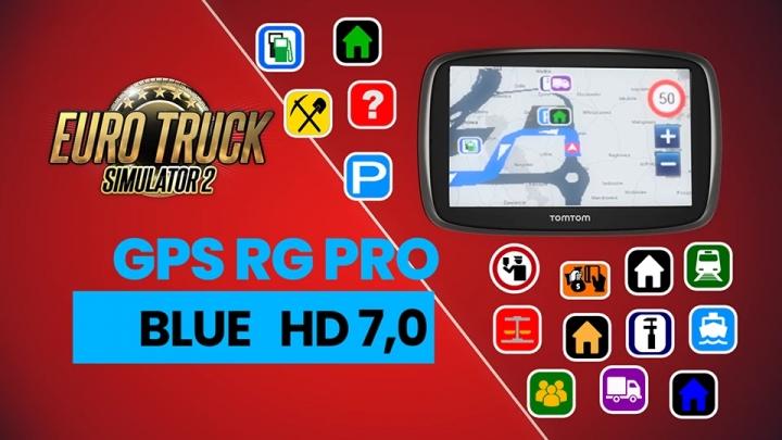 ETS2 - GPS RG PRO Blue HD V7.0 (1.40.x)