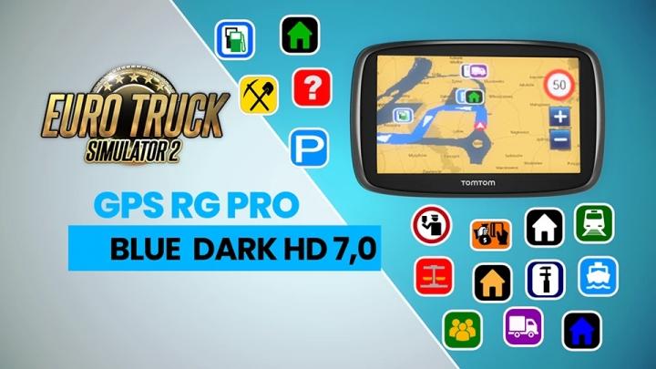 ETS2 - GPS RG Pro Blue Dark HD V7.0 (1.40.x)