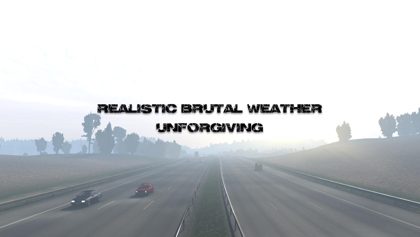 ETS2 - Realistic Brutal Weather V5.9 (1.39.x)