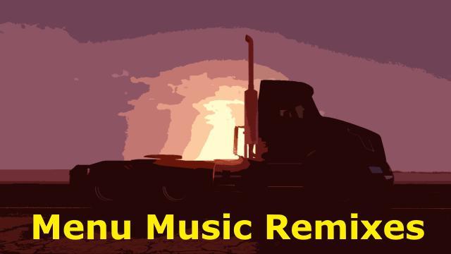 ETS2 - Menu Music Remixes V1.1 (1.37 - 1.38)