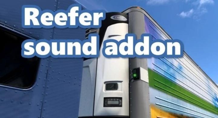 ATS - Reefer Trailer Sound Addon [SCS Trailers Only] V1.0 (1.40.x)