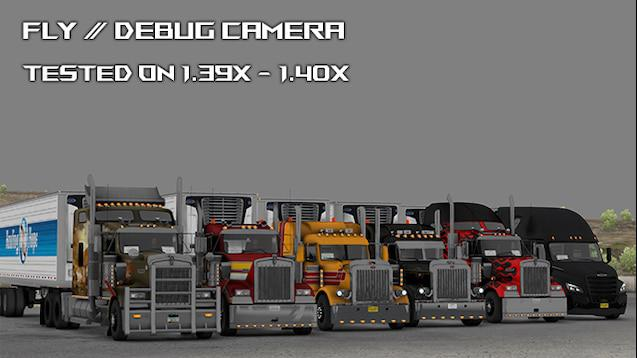 ATS - Fly/Debug Camera & Hidden Modes V1.0 (1.40.x)