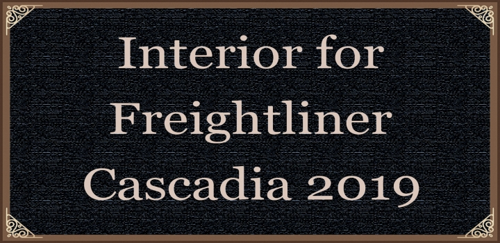 ATS - Interior for Freightliner Cascadia 2019 V0.8 (1.40.x)