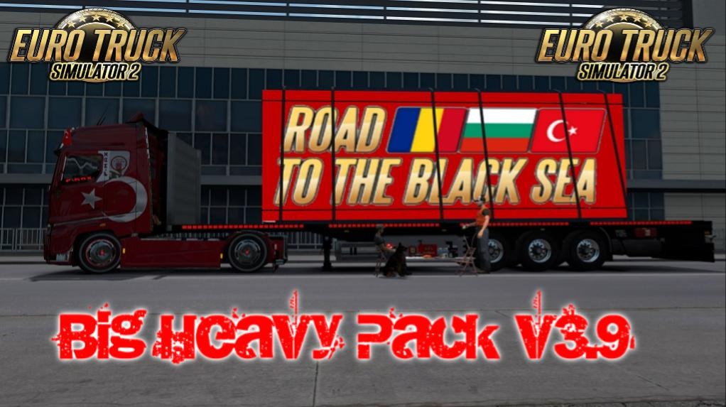 ETS2 - Big Heavy Pack V3.9 (1.36.x)