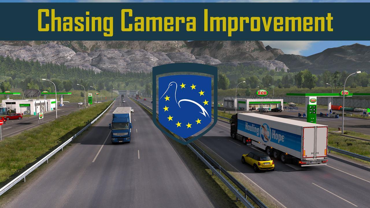 ETS2 - Chasing Camera Improvement V1.10 (1.39.x)