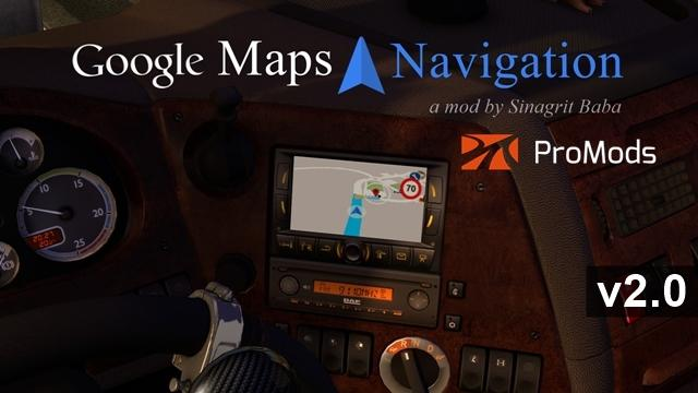 ETS2 - Google Maps Navigation for Promods V2.0 (1.35.X)