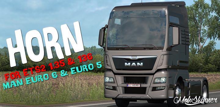 ETS2 - Man Euro 6 & Euro 5 Horn Sound Mod (1.36.x)