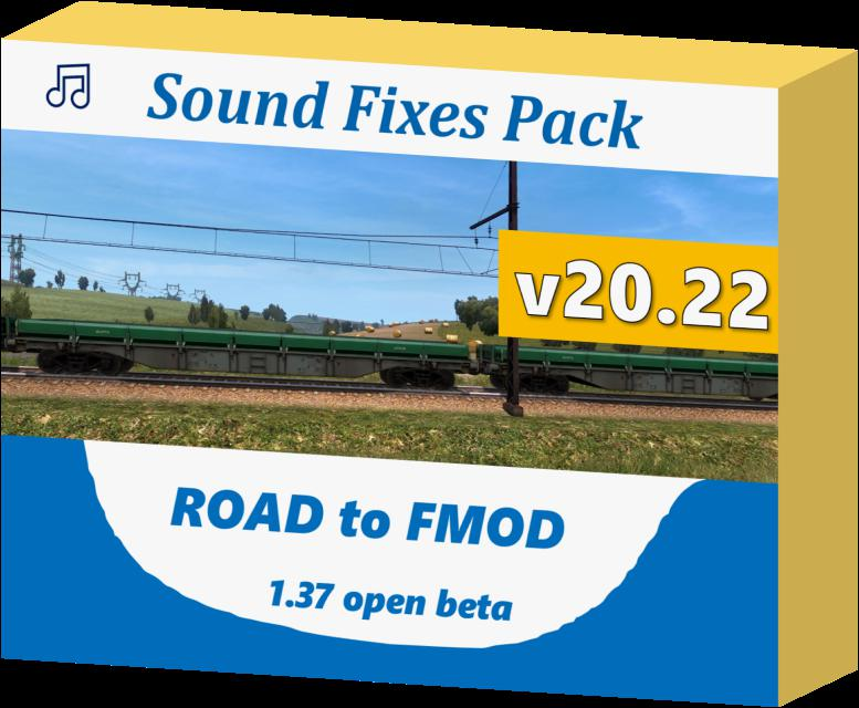 ETS2 - Sound Fixes Pack V20.22 (1.37.x)