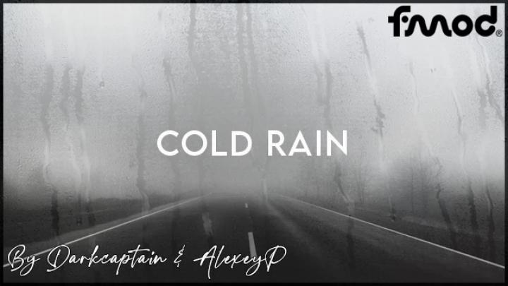 ETS2 - Cold Rain V0.2.1 (1.40.x)