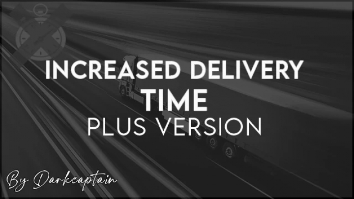 ETS2 - Increased Delivery Time (Plus Version) 1.40.x