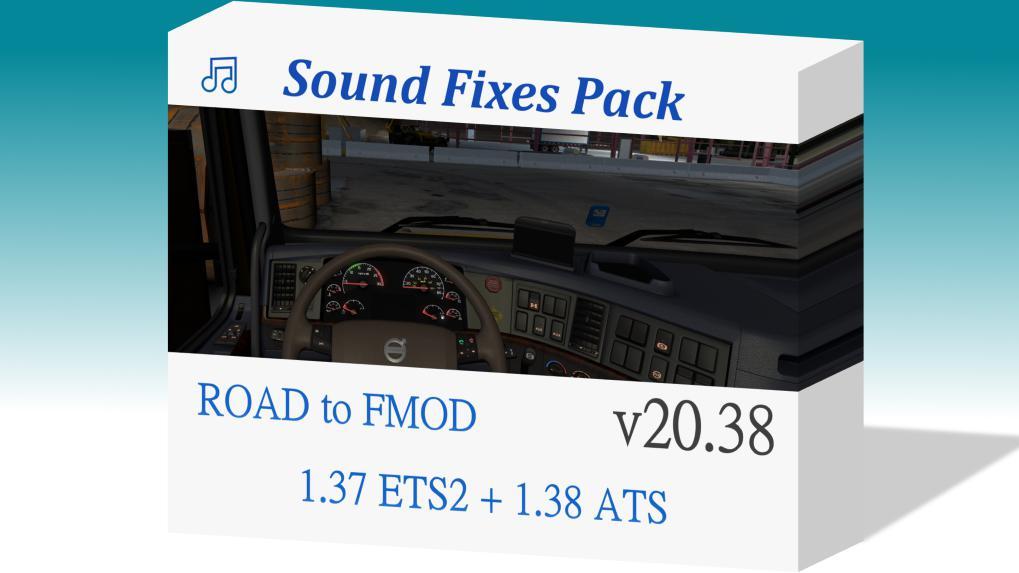 ETS2 - Sound Fixes Pack V20.38 (1.37.x)