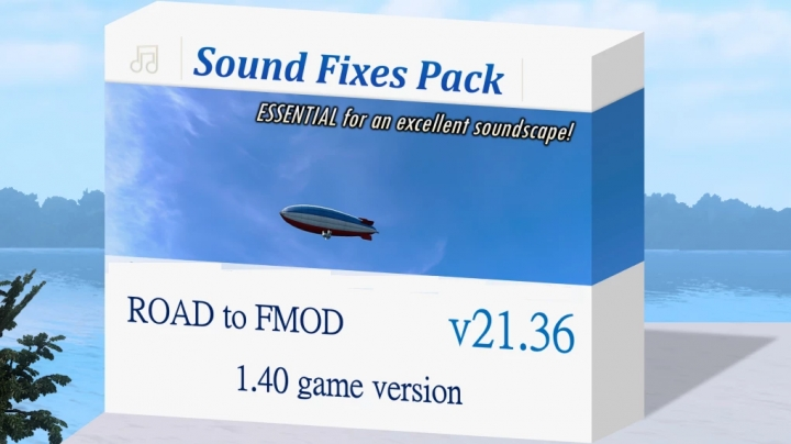 ETS2 - Sound Fixes Pack V21.36 (1.40.x)