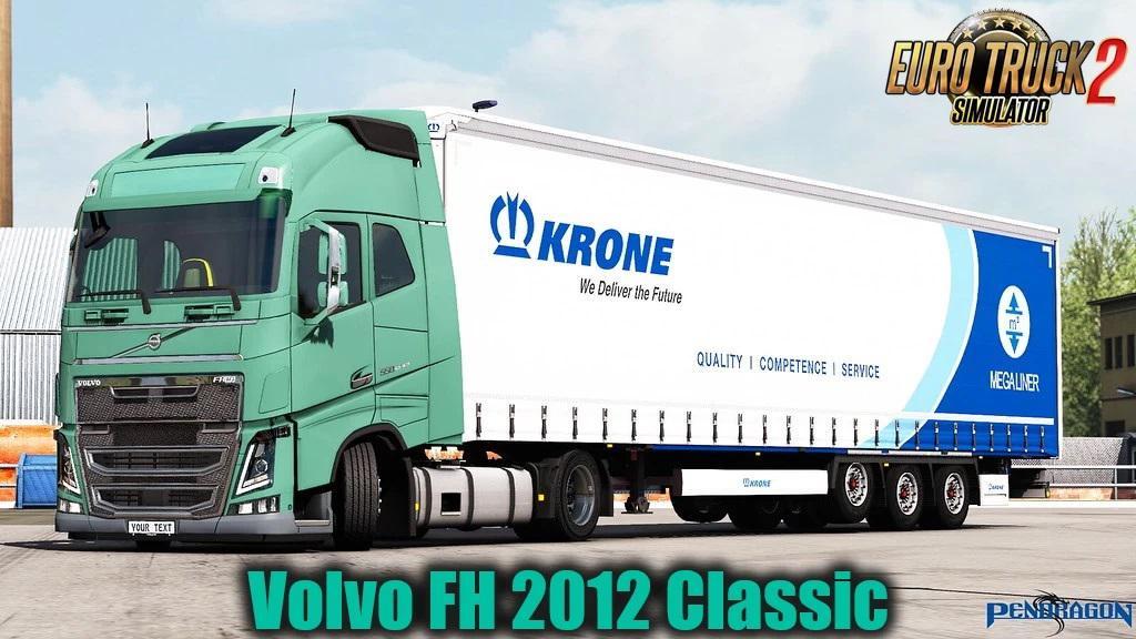 ETS2 - Volvo FH 2012 Classic Truck V27.30 (1.39.x)