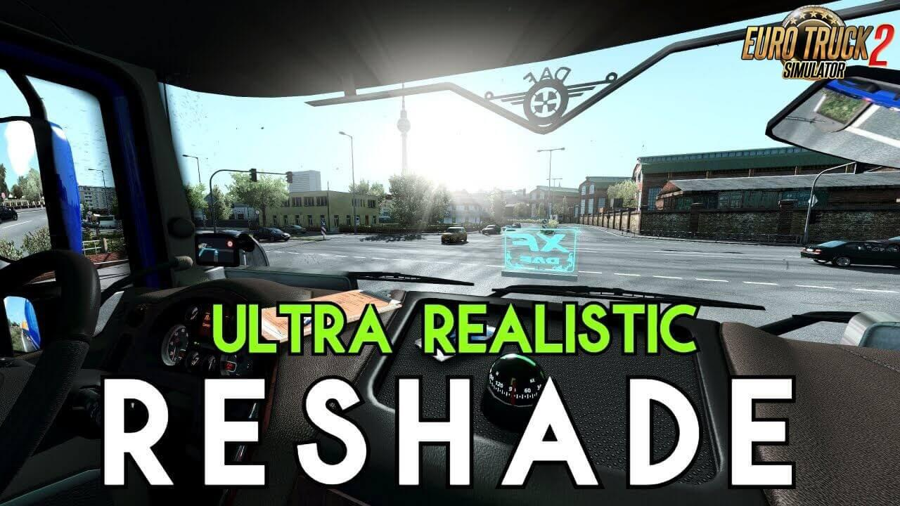 ETS2 - Ultra Realistic Reshade V1.0 (1.37.x)