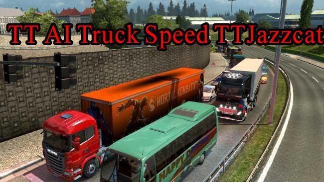 ETS2 - TT AI Truck Speed TTJazzcat V1.0 (1.35.X)