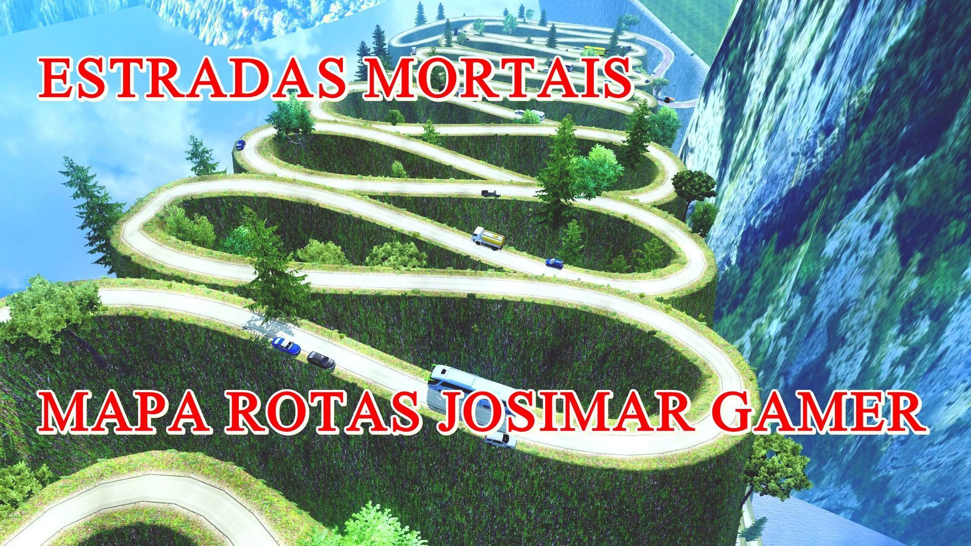 ETS2 - Dangerous Roads Map (Mapa Rotas Josimar) 1.40.x