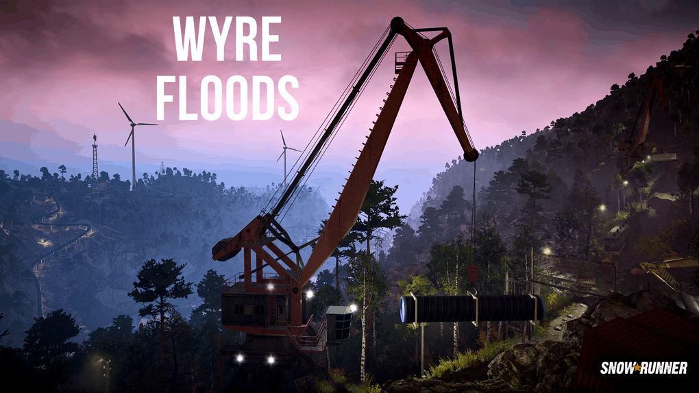 SnowRunner - Wyre Floods Wip V0.82