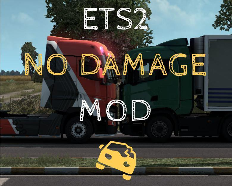 ETS2 - No Damage Mod V1.0 (1.39.x)