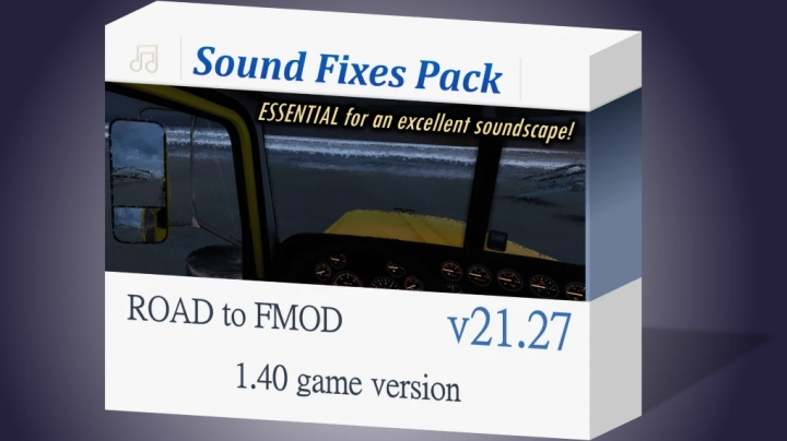 ETS2 - Sound Fixes Pack V21.27 (1.40.x)