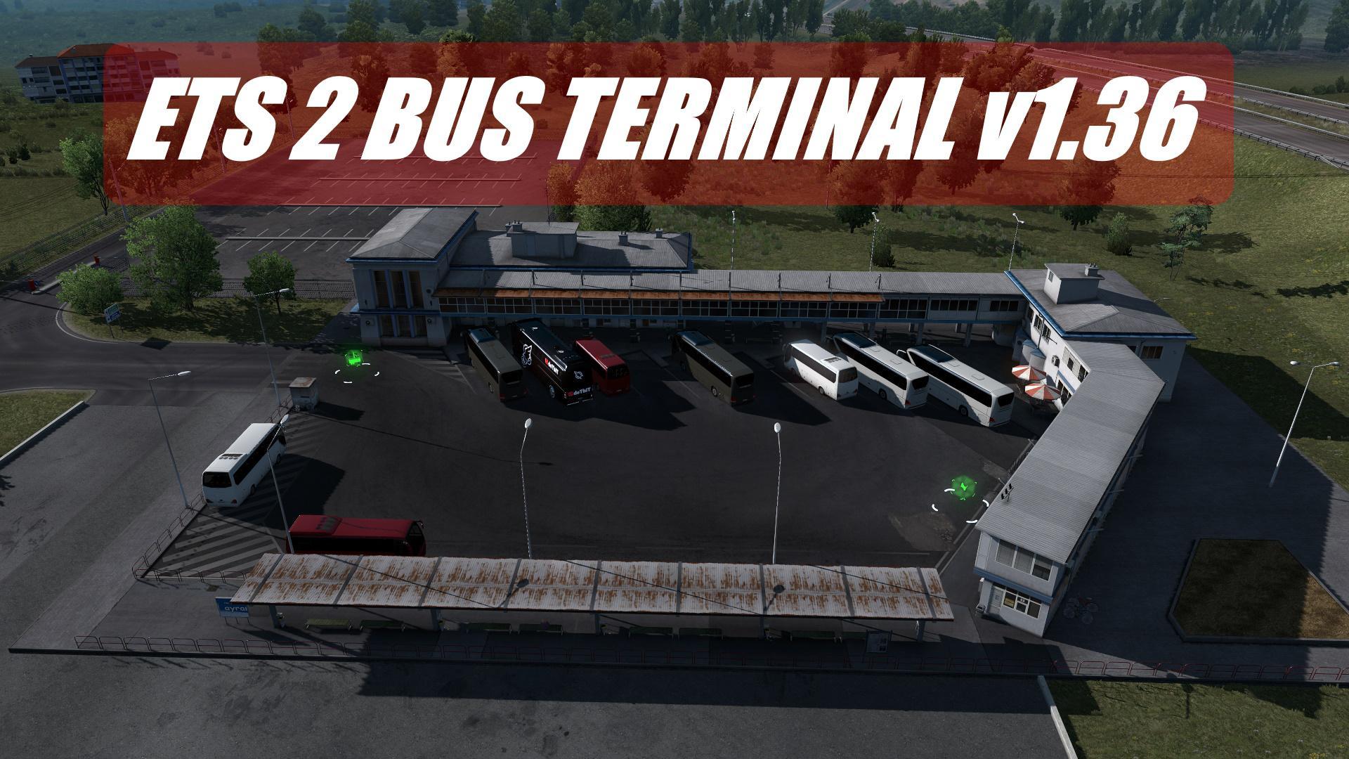 ETS2 - Bus Terminal Mod (1.36.x)