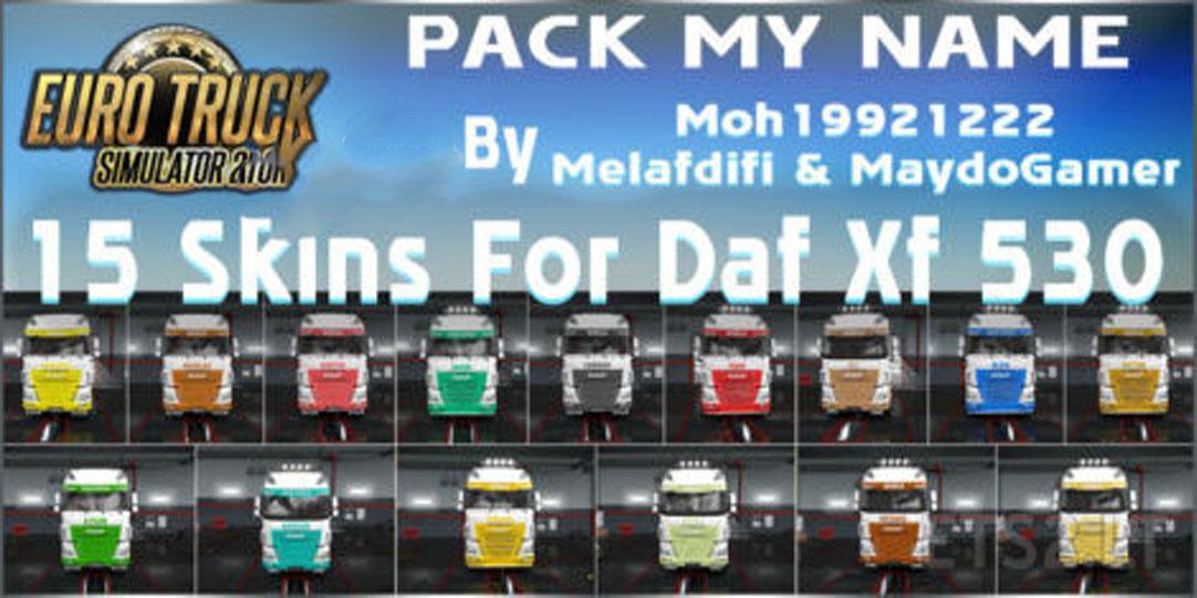 ETS2 - Daf XF 530 My Name Skin V1.4 (1.39.x)