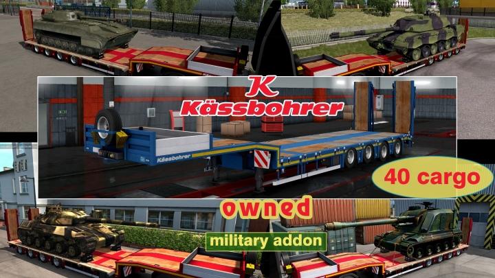 ETS2 - Military Addon for Ownable Trailer Kassbohrer LB4E V1.1.6 (1.41.x)