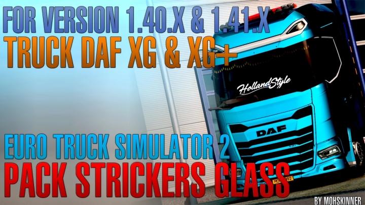 ETS2 - Strickers Glass Pack V0.2 [DAF XG & XG+] 1.40.x
