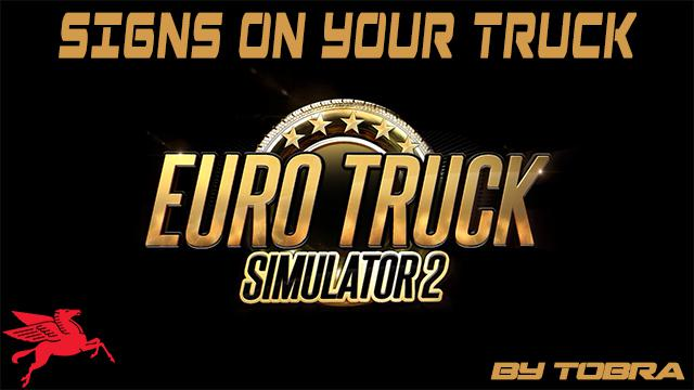 ETS2 - Signs On Your Truck V1.1.3.96 (1.39.x)