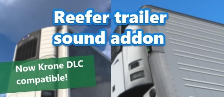 ETS2 - Reefer Trailer Sound Addon for SCS Trailers V1.0.1 (1.41.x)