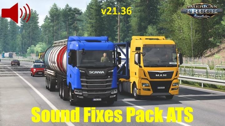ATS - Sound Fixes Pack V21.36 (1.40.x)