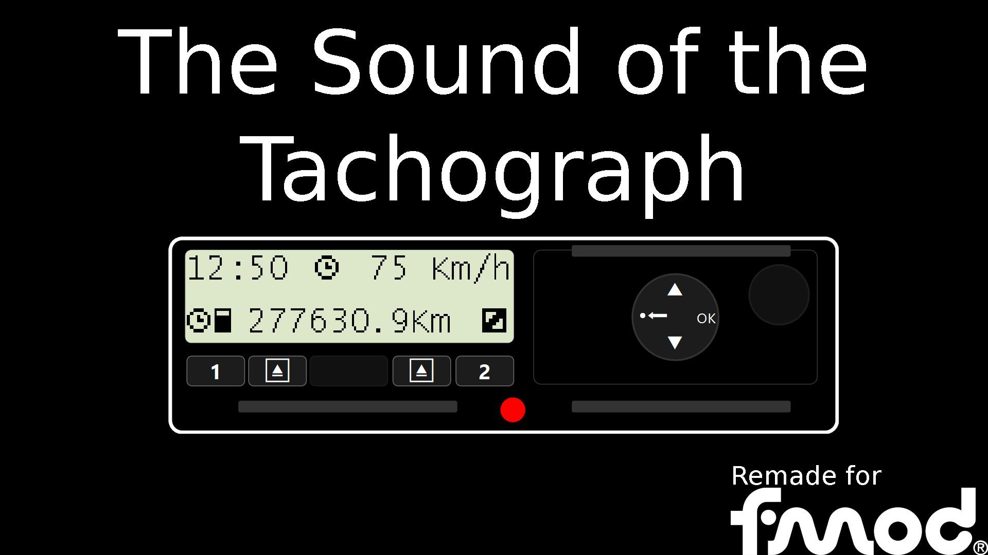 ETS2 - The Sound of the Tachograph V1 (1.37.x)
