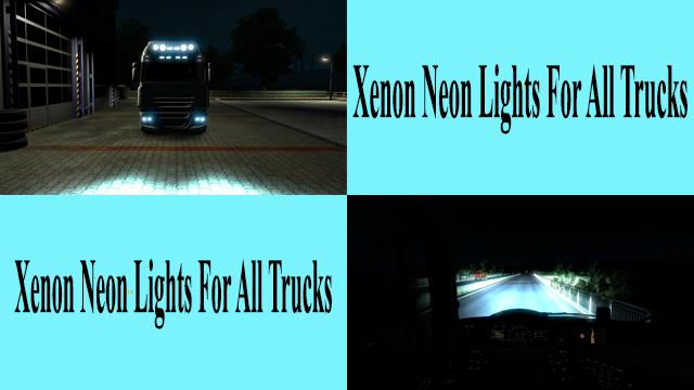 ETS2 - Xenon Neon Lights for All Trucks V1.0 (1.39.x)