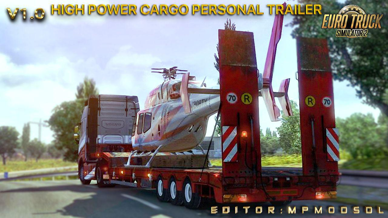 ETS2 - High Power Cargo Personal Trailer Mod for Multiplayer V1.0 (1.38.x)