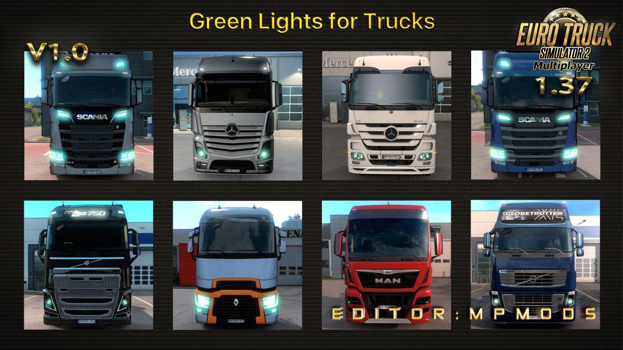 ETS2 - Green Lights for Trucks V1 for Multiplayer (1.37.x)