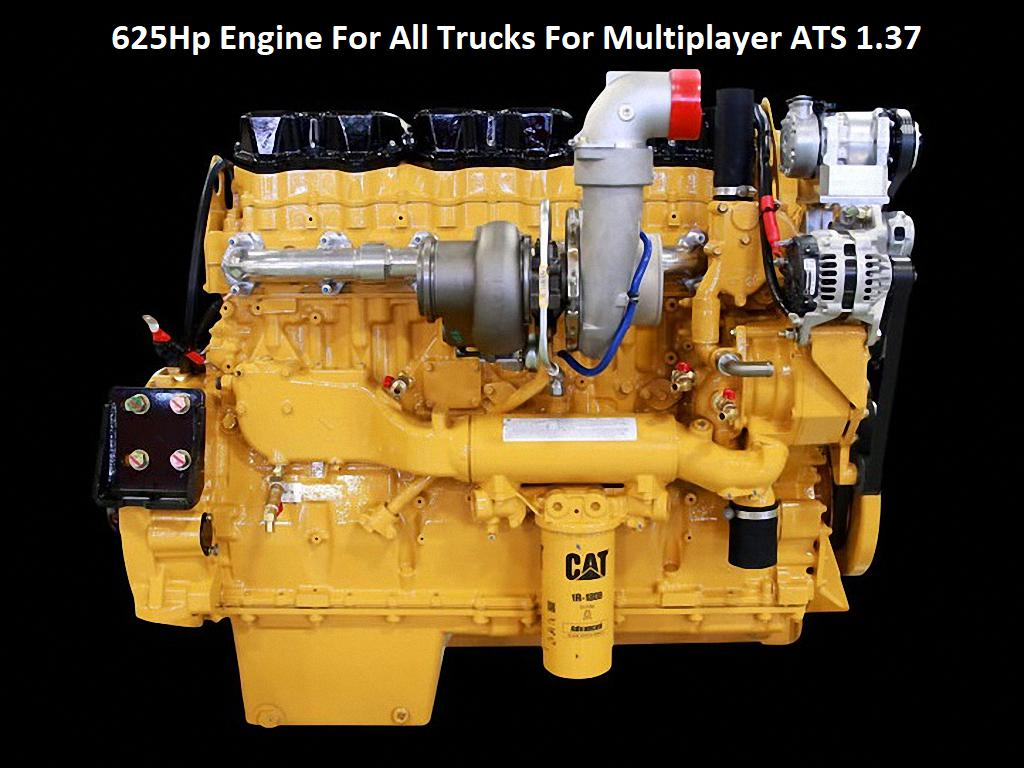ATS - 625Hp Engine for All Trucks for Multiplayer (1.37.x)