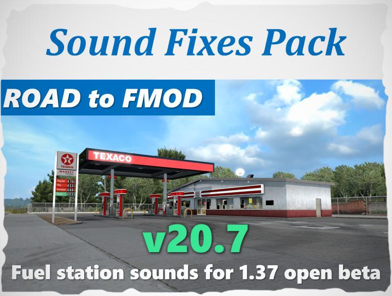ATS - Sound Fixes Pack V20.7 (1.37.x)