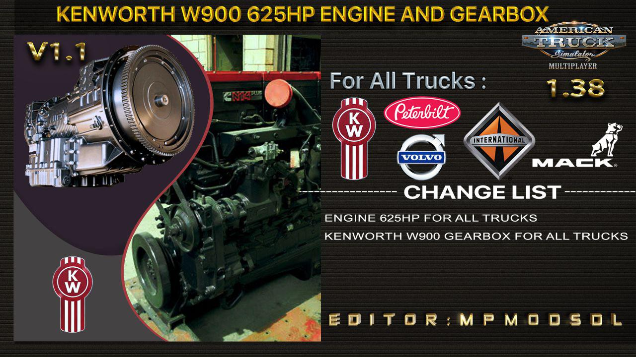 ATS - Kenworth W900 625HP And Gearbox for All Trucks V1.1 (1.38.x)