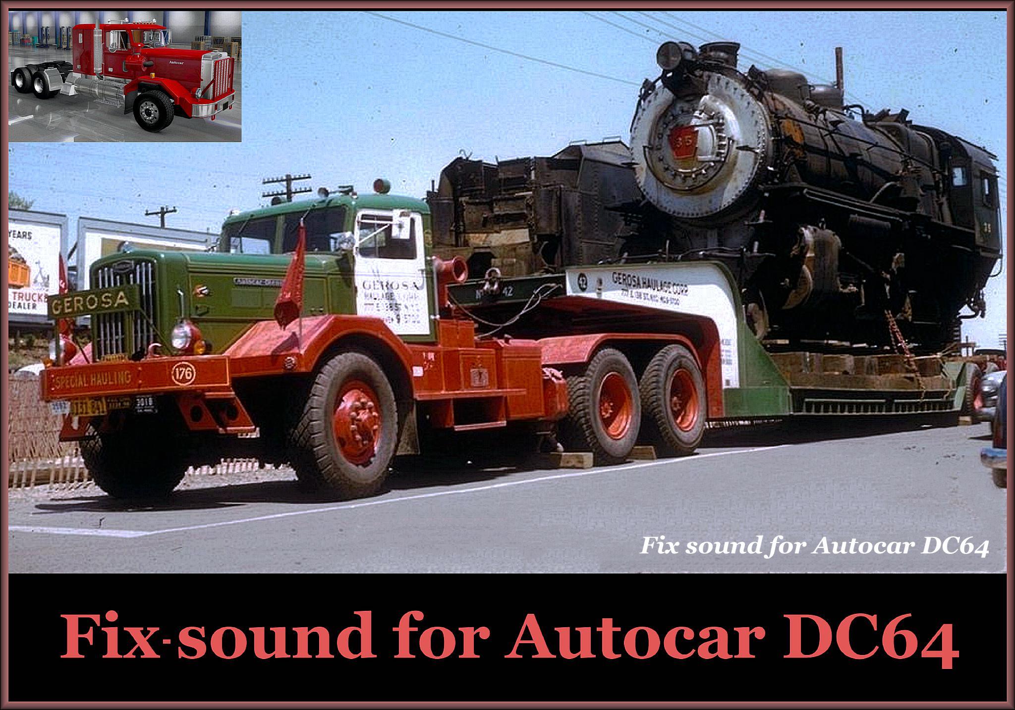 ATS - Sound fix for Autocar DC64 V1.0 (1.38.x)