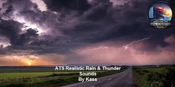 ATS - Realistic Rain & Thunder Sounds V3.2 (1.40.x)