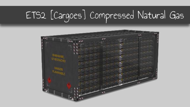 ETS2 - Compressed Natural Gas V1.0 (1.36.x)